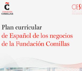 Plan curriculr de español de los negocios de la Fundación Comillas | Edelsa