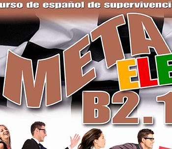 Meta ELE B2.1 | Español lengua extranjera | Edelsa