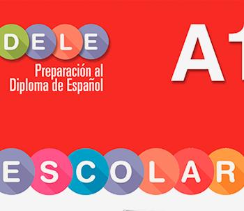 Preparación DELE Escolar A1 | Español lengua extranjera | Edelsa