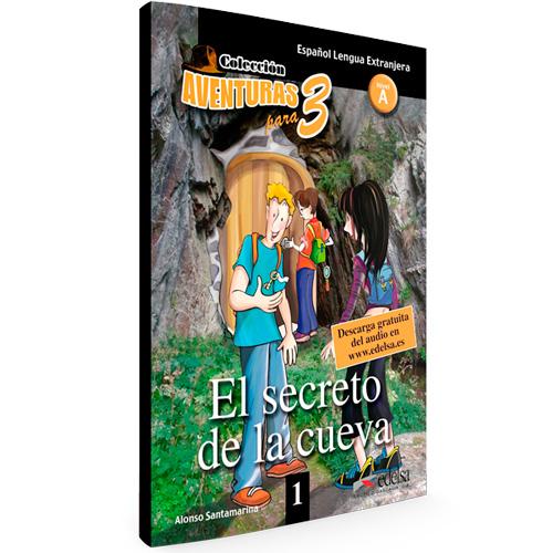 1 - El secreto de la cueva - Colección Aventuras para 3