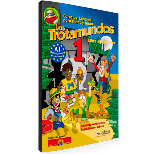 Los Trotamundos 1 - Curso de Español para niños y niñas - Nivel A1 - Libro del alumno