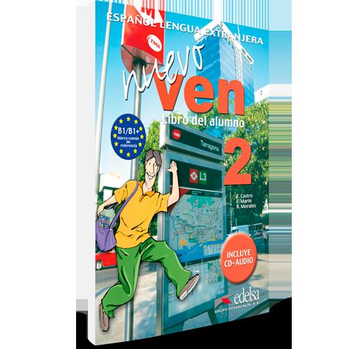Nuevo Ven 2 - Nivel B1 - Español Lengua Extranjera - Libro del alumno