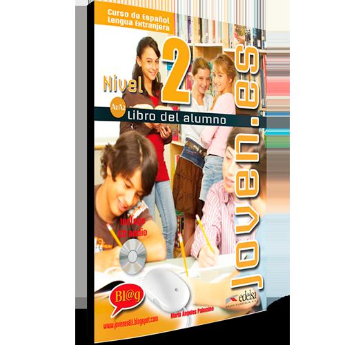 Joven.es - Curso Español Lengua Extranjera - Libro del alumno - Nivel 2