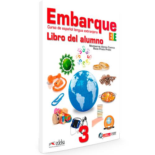 Embarque 3 - libro del alumno - Español Lengua Extranjera