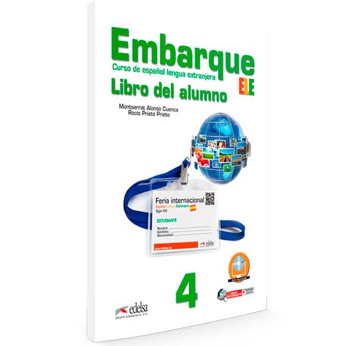 Embarque 4 - libro del alumno - Español Lengua Extranjera
