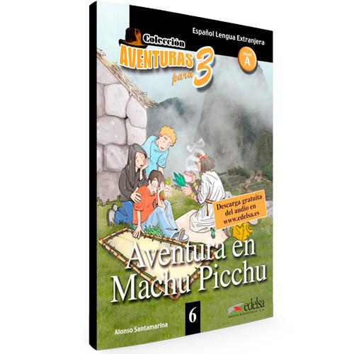 6 - Aventura en Machu Picchu - Colección Aventuras para 3