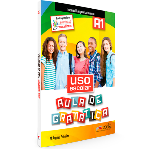 Uso escolar. Aula de Gramática A1 - ELE - Libro del alumno