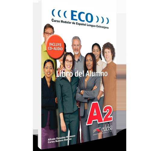 ECO 2 - Curso Modular de Español Lengua Extranjera - Libro del alumno