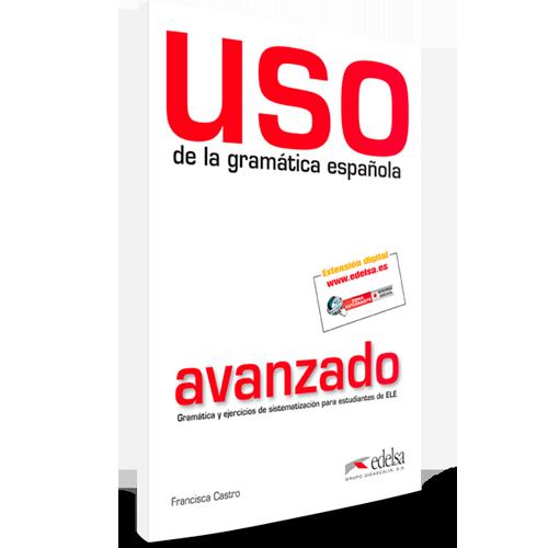 Uso de la gramática española - Español Lengua Extranjera - Nivel avanzado
