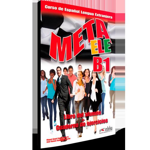 Meta ELE B1 - Curso Español Lengua Extranjera - Curso de español de supervivencia