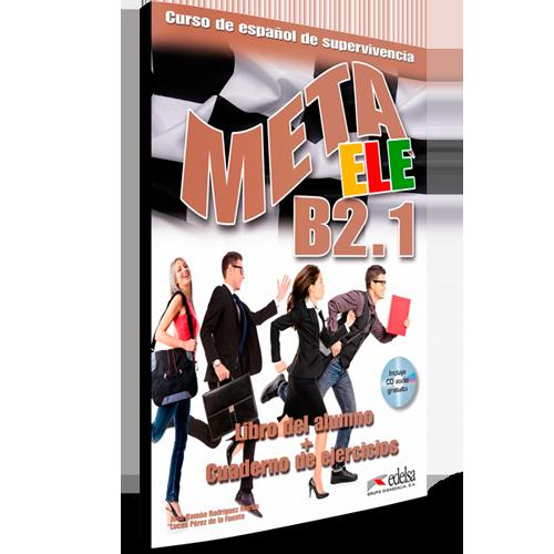 Meta ELE B2.1 - Español Lengua Extranjera - Libro del profesor