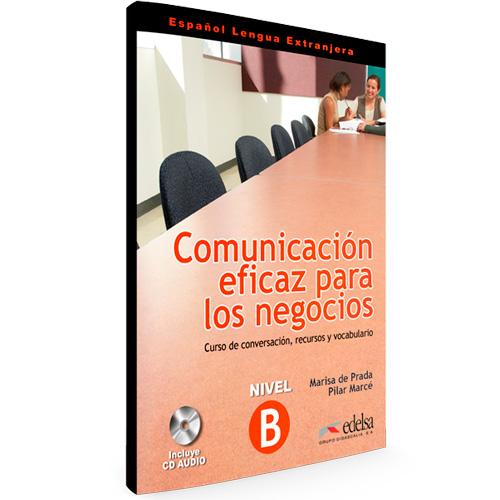 Comunicación eficaz para los negocios - Curso de conversación, recursos y vocabulario - Español Lengua Extranjera