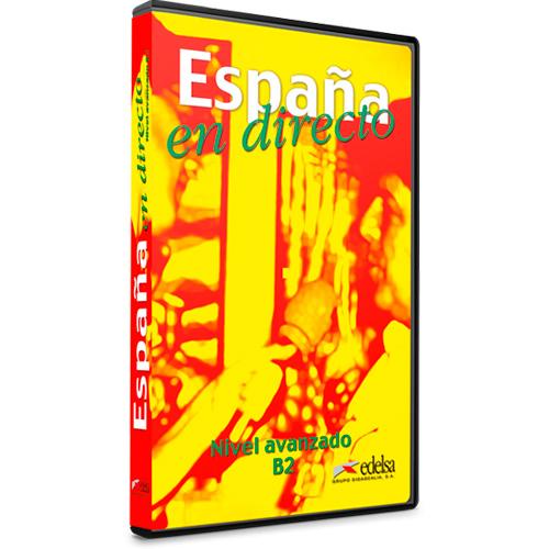 España en directo - Nivel B2 - Español Lengua Extranjera