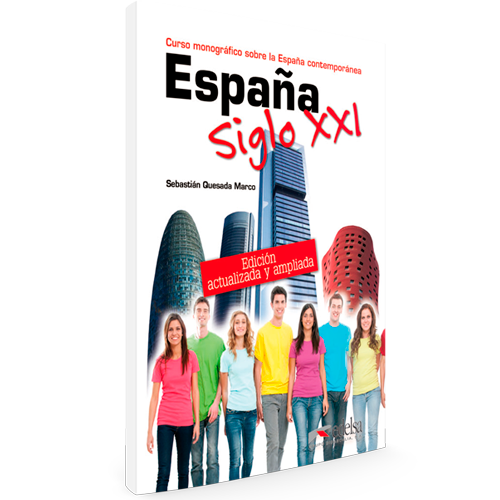 España siglo XXI - Curso monográfico sobre la España Contemporánea