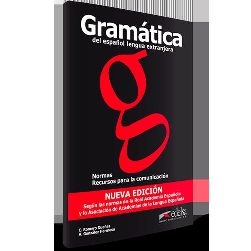Gramática del español lengua Extranjera - Normas y recursos para la comunicación