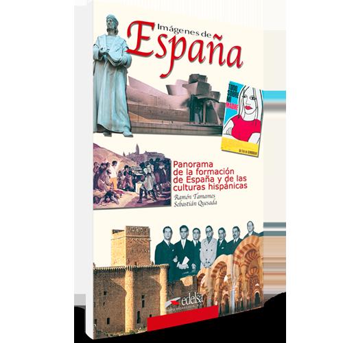 Imágenes de España - Panorama de la formación de España y de las culturas Hispánicas - ELE