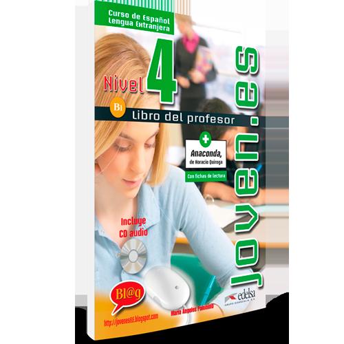 Joven.es 4 - Curso Español Lengua Extranjera - Libro del profesor