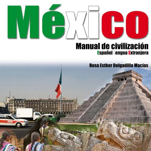 México. Manual de civilización