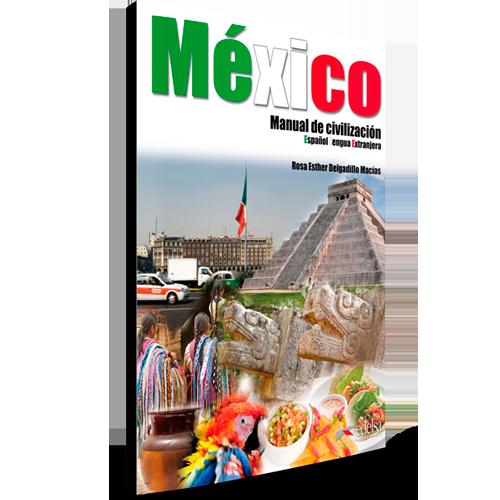 México - Manual de civilización - Español Lengua Extranjera