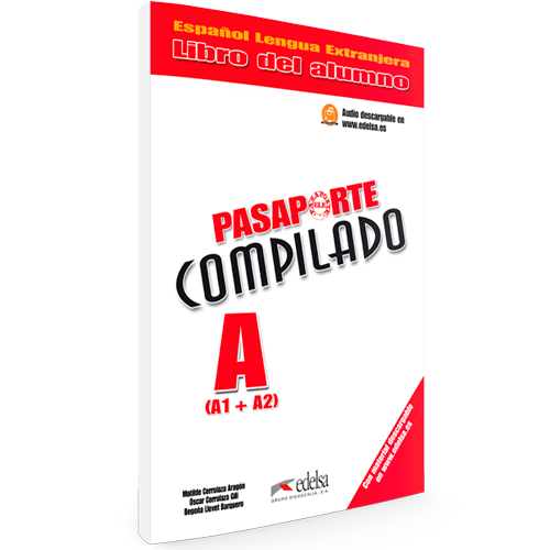 Pasaporte ELE Compilado - Español Lengua Extranjera - Nivel A1 + A2