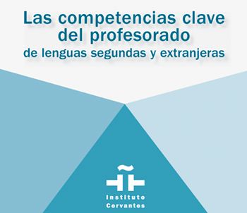 Las competencias clave del profesorado de segundas lenguas y extranjeras | Edelsa
