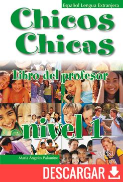 Chicos chicas 1 - libro del profesor - descarga gratuita