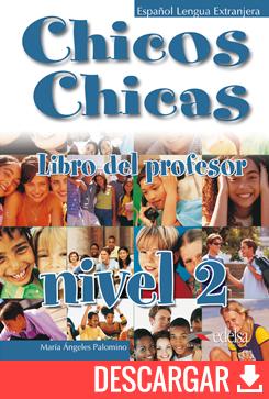 Chicos chicas 2 - libro del profesor - descarga gratuita