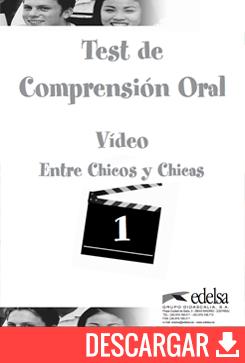 Test de comprensión oral | Entre chicos y chicas - libro del profesor - descarga gratuita