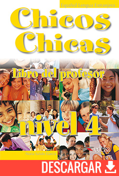 Chicos chicas 4 libro del profesor - descarga gratuita | Español lengua extranjera | Edelsa