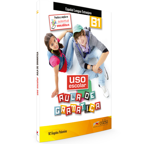 Uso escolar aula de gramática B1 | Español lengua extranjera | Edelsa