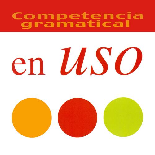 Competencia gramatical en uso