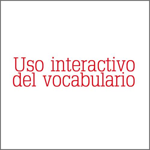 Uso interactivo del vocabulario