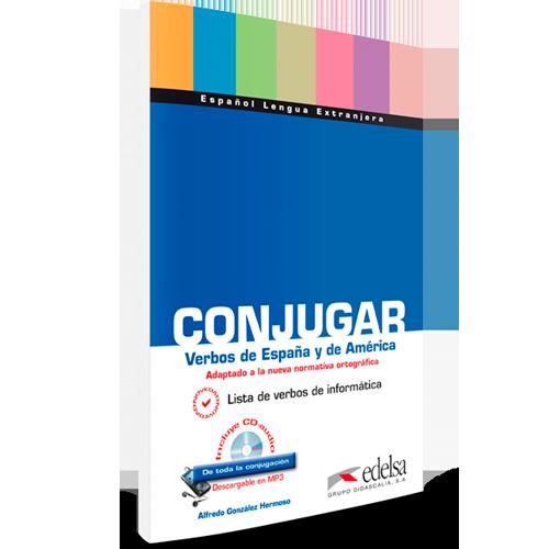 Conjugar verbos de España y América | Español lengua extranjera | Edelsa