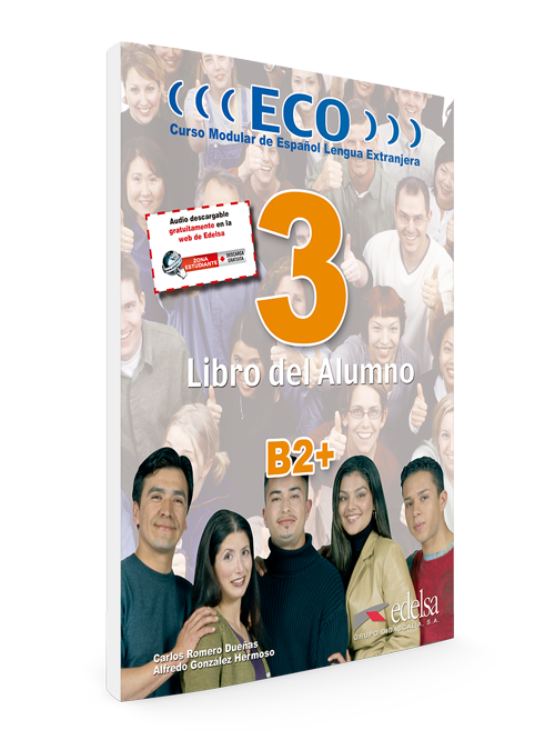 ECO 3 | nivel B2+ | Libro del alumno | Español lengua extranjera