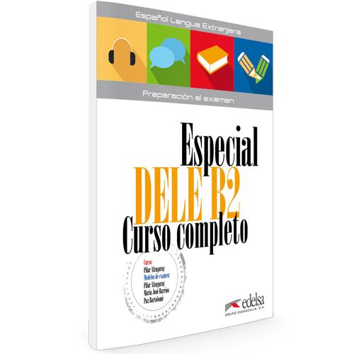 Especial DELE B2 curso completo   Español lengua extranjera