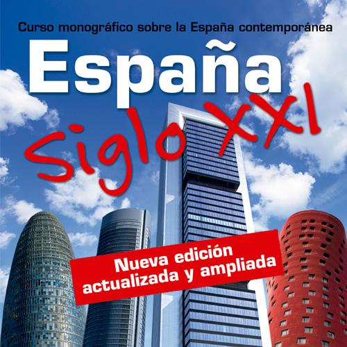 España siglo XXI nueva edición