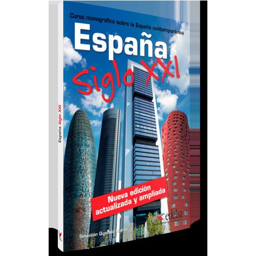España siglo XXI nueva edición | Español lengua extranjera