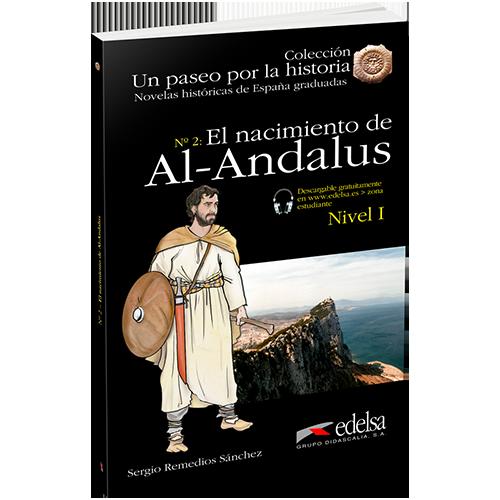 Un paseo por la historia | El nacimiento de Al-Andalus