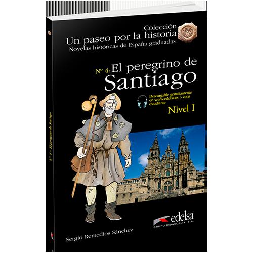 Un paseo por la historia | El peregrino de Santiago