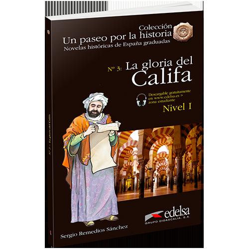 Un paseo por la historia | La gloria del Califa