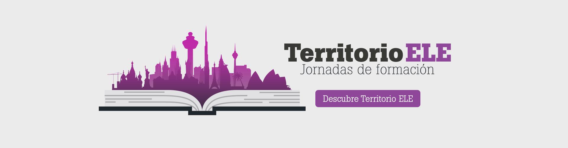 Territorio ELE | Jornadas de formación para profesores de ELE