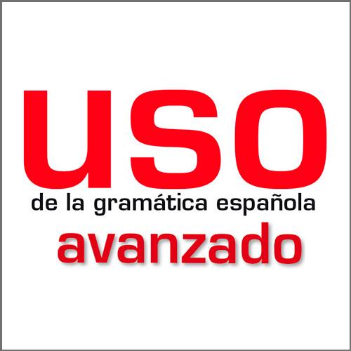 Uso de la gramática española – avanzado